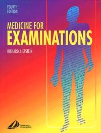 Richard-J Epstein - Medicine for Examinations. - 4th Edition.