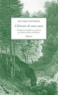 Richard Jefferies - L'histoire de mon coeur.