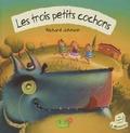 Richard Johnson - Les trois petits cochons. 1 CD audio