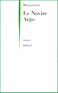 "Richard Jorif - Le navire ""Argo""."