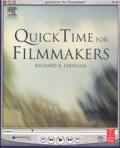 Richard-K Ferncase - Quick Time for Filmmakers. 1 Cédérom