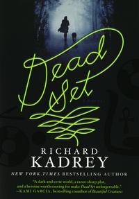 Richard Kadrey - Dead Set.