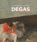 Richard Kendall et Jill Devonyar - Degas et les danseuses - L'image en mouvement.