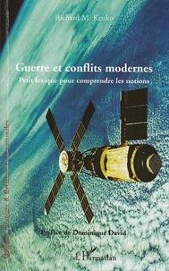 Richard Keuko - Guerre et conflits modernes - Petit lexique pour comprendre les notions.