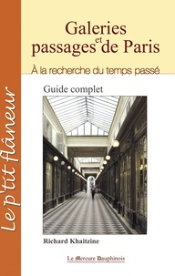 Richard Khaitzine - Galeries et passages de Paris - A la recherche du temps passé.