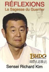 Richard Kim - Réflexions - La sagesse du guerrier.