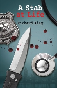 Richard King - A Stab at Life.