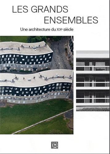 Richard Klein et Alex S. MacLean - Les grands ensembles - Une architecture du XXe siècle.