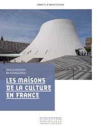 Richard Klein - Les maisons de la Culture en France.