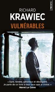 Richard Krawiec - Vulnérables.
