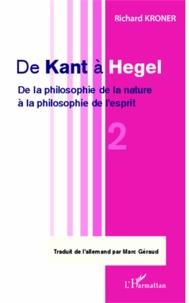 Accentsonline.fr De Kant à Hegel - Tome 2, De la philosophie de la nature à la philosophie de l'esprit Image