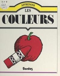 Richard L. Allington et Noël Spangler - Apprenons les couleurs.