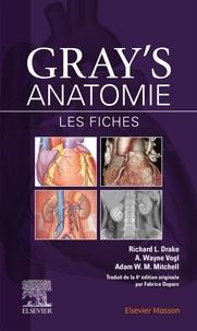 Richard L. Drake et Wayne Vogl - Gray's Anatomie - Les fiches.
