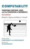 Richard L. Epstein et Walter A. Carnielli - Computable Functions, Logic, and the Foundations of Mathematics.