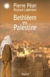 Richard Labévière et Pierre Péan - Bethléem en Palestine.