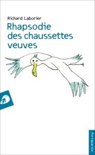 Richard Laborier - Rhapsodie des chaussettes veuves.