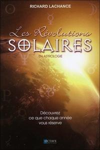 Richard LaChance - Les révolutions solaires en astrologie.