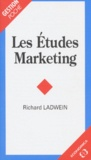 Richard Ladwein - Les études marketing.
