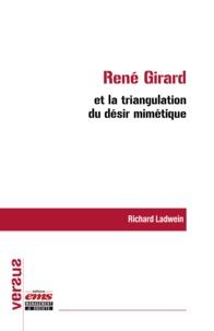 Richard Ladwein - René Girard et la triangulation du désir mimétique.