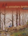 Richard Lafond - La sylviculture durable.