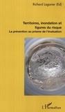 Richard Laganier - Territoires, inondation et figures du risques. - La prévention au prisme de l'évaluation.