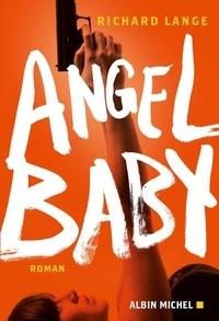 Richard Lange - Angel baby.