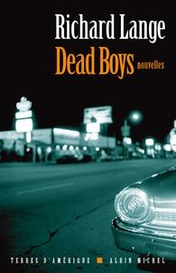 Richard Lange - Dead boys - Nouvelles.