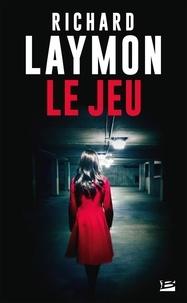 Richard Laymon - Le jeu.