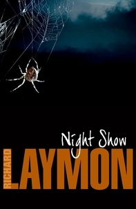 Richard Laymon - Night Show - She'll never forget her night in a haunted house….