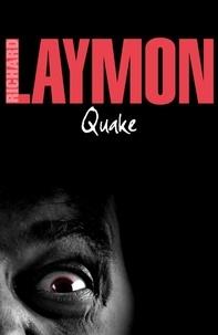 Richard Laymon - Quake - A deadly earthquake and a deadly predator….