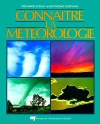 Richard Leduc et Raymond Gervais - Connaître la météorologie.