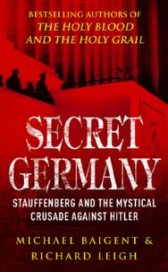 Richard Leigh - Secret Germany.