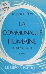Richard Léon - La communauté humaine.
