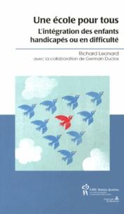 Richard Leonard - Une école pour tous - L'intégration des enfants handicapés ou en difficulté.