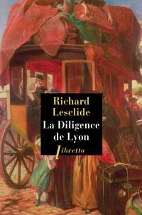 Richard Lesclide - La Diligence de Lyon.