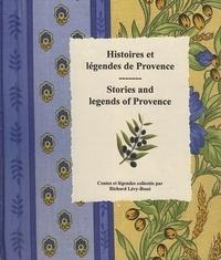 Richard Lévy-Bossi - Histoires et légendes de Provence - Contes et légendes collectés.