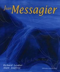 Richard Leydier et Alain Jouffroy - Jean Messagier.