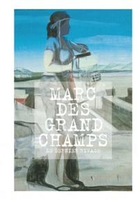 Richard Leydier - Marc Desgrandchamps, le dernier rivage.