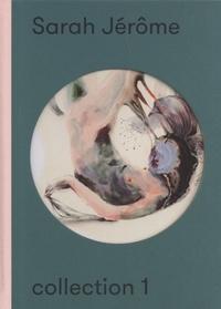 Richard Leydier et Amélie Adamo - Sarah Jérôme - Collection 1.