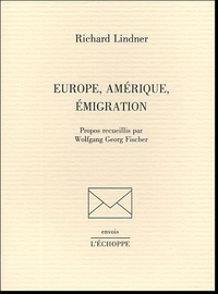 Richard Lindner - Europe, Amérique, émigration.