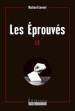 Richard Lorent - Les éprouvés - Un thriller politique résolument belge.