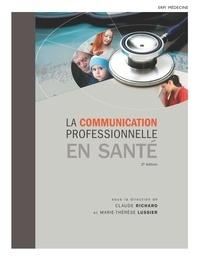 Richard Lussier - Communication professionnelle en santé.