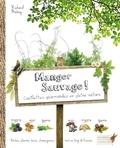 Richard Mabey - Manger sauvage ! - Cueillettes gourmandes en pleine nature.