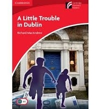Richard MacAndrew - A Little Trouble in Dublin.
