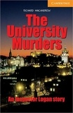 Richard MacAndrew - An Inspector Logan Story  : The University Murders.