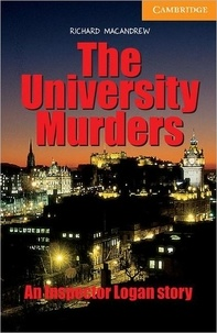 Richard MacAndrew - An Inspector Logan Story  : The University Murders.