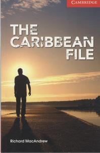 Richard MacAndrew - The Caribbean File.
