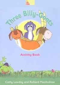 Richard MacAndrew et Cathy Lawday - Three Billy-Goats - Activity Book.