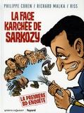 Richard Malka et  Riss - La Face karchée de Sarkozy Tome 1 : .
