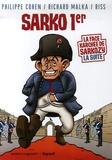 Richard Malka et  Riss - La Face karchée de Sarkozy Tome 2 : Sarko Ier.